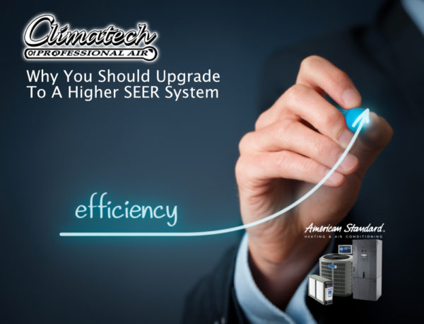 Why You Should Upgrade to a Higher SEER System