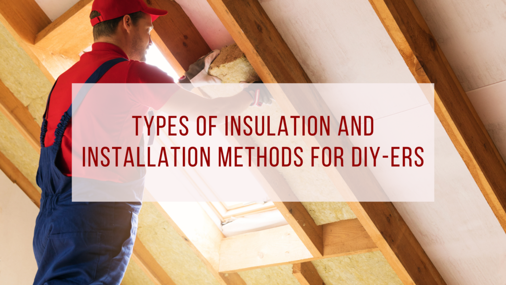 types of insulation diy