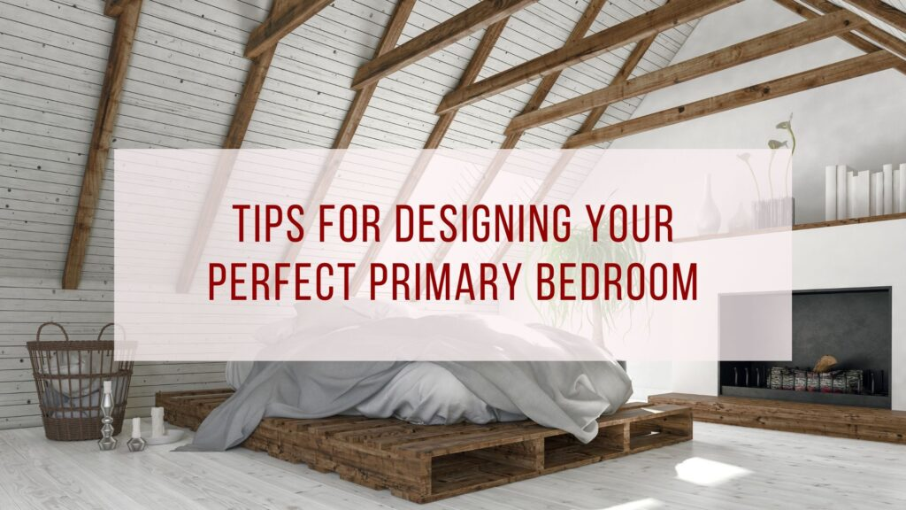 Perfect Primary Bedroom
